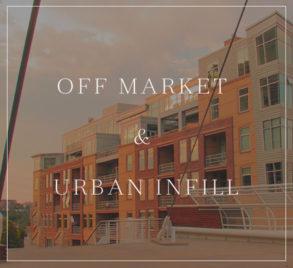Off Market & Urban Infill